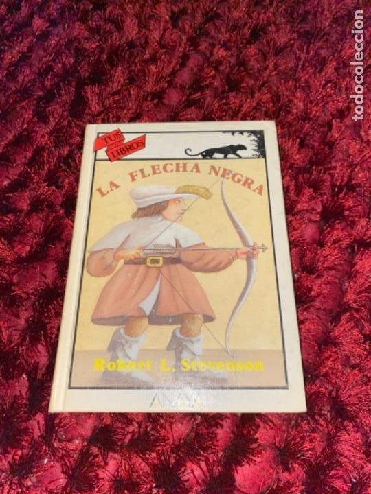 Libros antiguos: STEVENSON: LA FLECHA NEGRA, (ANAYA, TUS LIBROS, 104, 1ª, 1991). - Foto 2 - 225391595