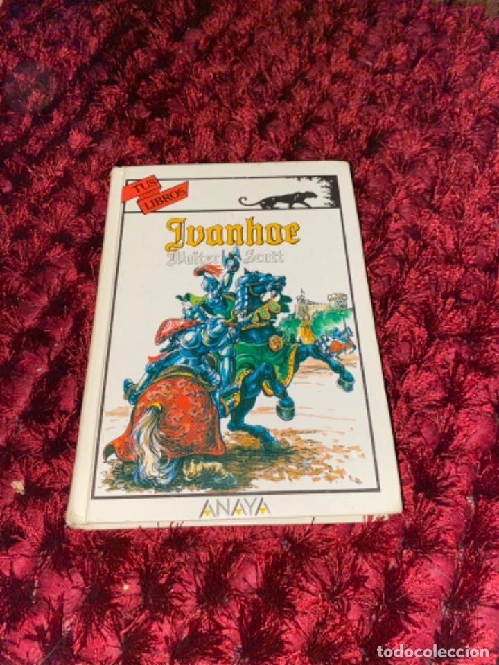 IVANHOE.WALTER SCOTT.TUS LIBROS .ANAYA.1ª.-1990 (Libros Antiguos, Raros y Curiosos - Literatura Infantil y Juvenil - Novela)