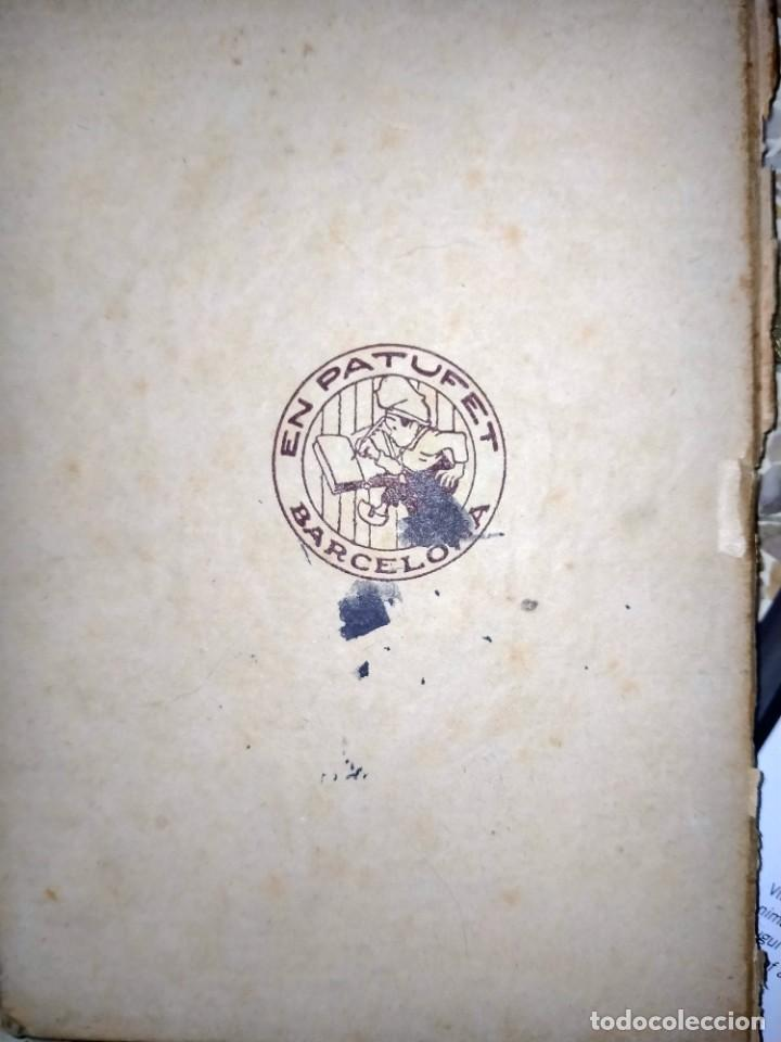 Libros antiguos: UNA VIDA HEROICA -VOLUM 38 -BIBLIOTECA PATUFET - J.M. FOLCH I TORRES - Foto 4 - 231489570