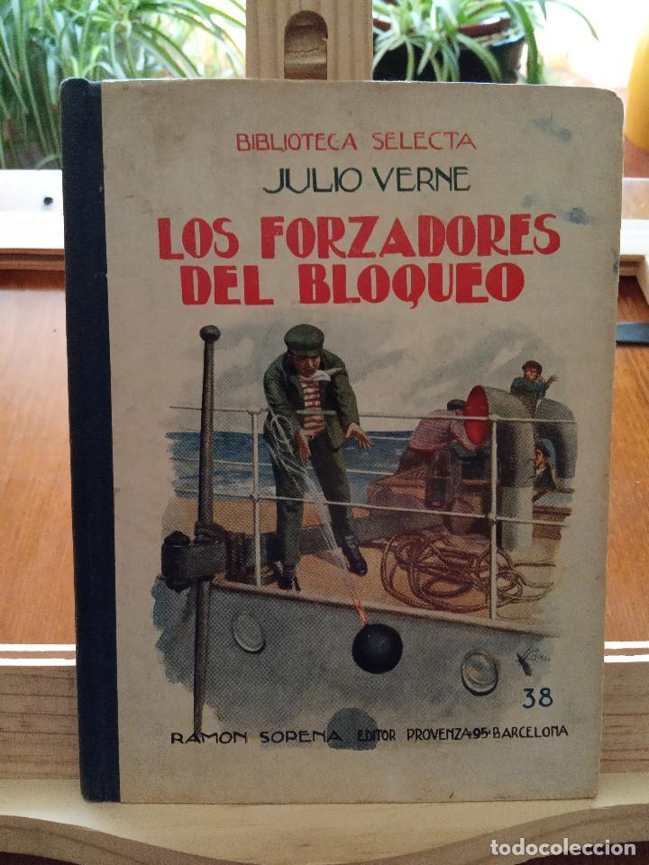 LOS FORZADORES DEL BLOQUEO - JULIO VERNE (Libros Antiguos, Raros y Curiosos - Literatura Infantil y Juvenil - Novela)