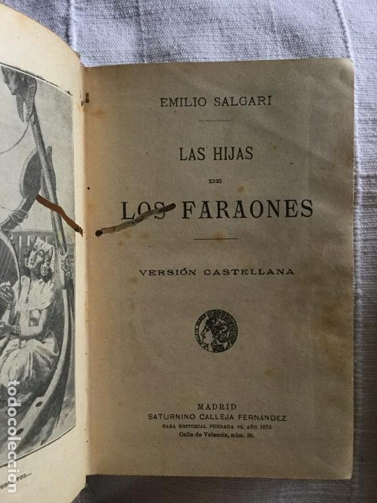Libros antiguos: LAS HIJAS DE LOS FARAONES - S. CALLEJA - EMILIO SALGARI - 252p. 17x12 - Foto 2 - 234739700