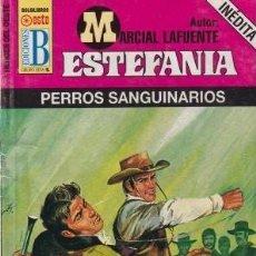 Libros antiguos: NOVELA ESTEFANIA B HEROES DEL OESTE TÍTULO PERROS SANGUINARIOS Nº640. Lote 235093270