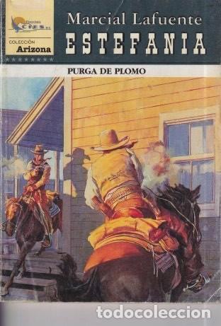 NOVELA ESTEFANIA ARIZONA TÍTULO PURGA DE PLOMO (Libros Antiguos, Raros y Curiosos - Literatura Infantil y Juvenil - Novela)