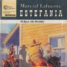 Libros antiguos: NOVELA ESTEFANIA ARIZONA TÍTULO PURGA DE PLOMO. Lote 235093725