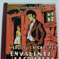 Libros antiguos: EN VALENTÍ I LA CRISTERA.JOSEP MIRACLE 1933. Lote 235387155