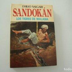 Libros antiguos: SANDOKAN LOS TIGRES DE MALASIA. Lote 235940360