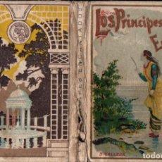 Libros antiguos: LOS PRÍNCIPES ENCANTADOS (CALLEJA). Lote 236221760