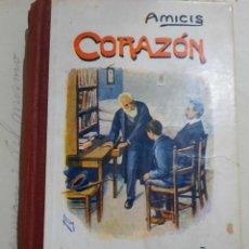 Libros antiguos: AMICIS.CORAZON.DIARIO DE UN NIÑO.. Lote 238411695