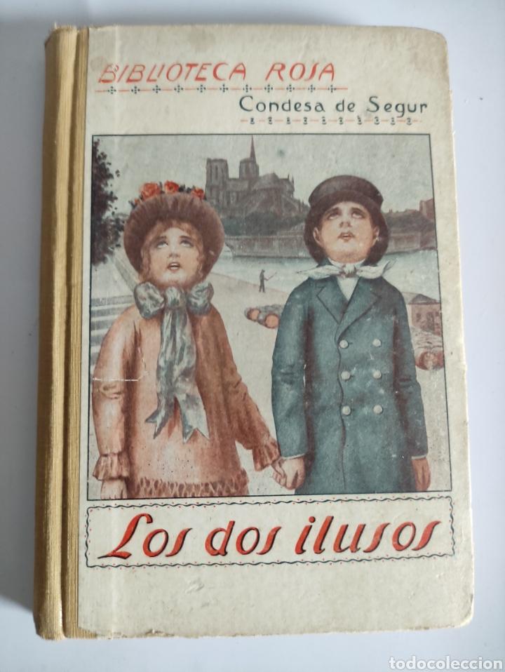 LOS DOS ILUSOS - CONDESA DE SEGUR - 1927 - 196P.19X13 (Libros Antiguos, Raros y Curiosos - Literatura Infantil y Juvenil - Novela)