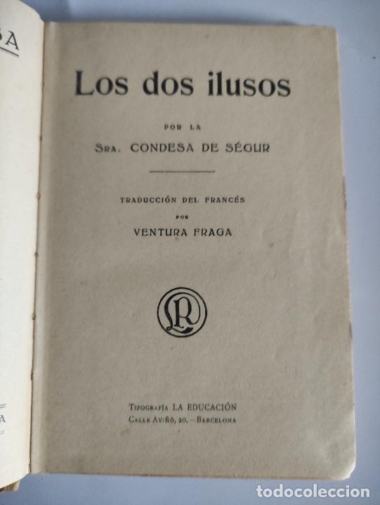 Libros antiguos: LOS DOS ILUSOS - CONDESA DE SEGUR - 1927 - 196p.19x13 - Foto 2 - 239585155