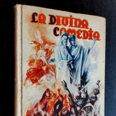Libros antiguos: 1941 - EL INFIERNO DE DANTE ALIGHIERI - DIVINA COMEDIA - VERSIÓN ILUSTRADA PARA NIÑOS. Lote 243207590
