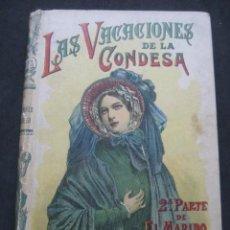 Libros antiguos: LAS VACACIONES DE LA CONDESA. EDMUNDO ABOUT. SATURNINO CALLEJA, MADRID AÑOS 20. Lote 243599130