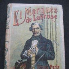 Libros antiguos: EL MARQUES DE LANROSE. EDMUNDO ABOUT. SATURNINO CALLEJA, MADRID AÑOS 20. Lote 243599290