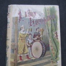 Libros antiguos: LUBIN DACOLARD. ADOLPHE BELOT. SATURNINO CALLEJA, MADRID AÑOS 20. Lote 243599770