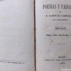 Libros antiguos: POESÍAS Y FABULAS.TERNEZAS Y FLORES .ÁYRES DE ALMA .FABULAS .RAMÓN DE CAMPOAMOR 1874. Lote 244446945