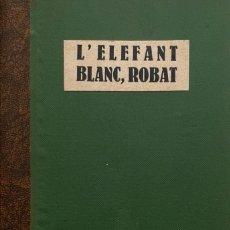 Libros antiguos: MARK TWAIN. L'ELEFANT BLANC, ROBAT. BARCELONA, C. 1925. TEXTO EN CATALÁN.. Lote 244720760