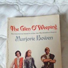 Libros antiguos: LIBRO THE GLEN O WEEPING MARJORIE BOWEN 1971 PAG 253. Lote 245433745