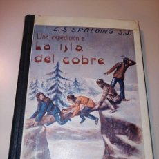 Libros antiguos: UNA EXPEDICIÓN A LA ISLA DE COBRE. Lote 245457245