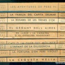 Libros antiguos: NUMULITE * CONJUNTO DE 9 LIBROS FOLCH I TORRES JUNCEDA BIBLIOTECA PATUFET T15. Lote 245754525