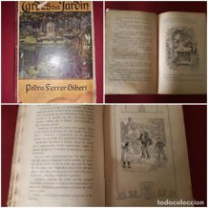 Libros antiguos: TARDES DEL JARDÍN PEDRO FERRER GIBERT EDITOR ANTONIO J. BASTINOS 1909. Lote 246121680