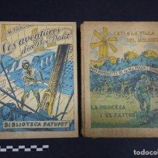 Libros antiguos: 2 LIBROS DE LA BIBLIOTECA PATUFET DE J.M FOLCH I TORRES.. Lote 246238075