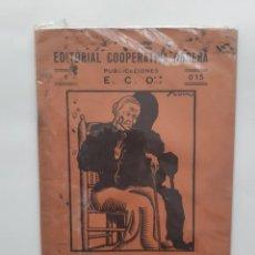 Libros antiguos: EDITORIAL COOPERATIVA OBRERA Nº 1 EL SECRETO DE LA ABUELA JUSTA ROSARIO DE ACUÑA RV. Lote 246284330