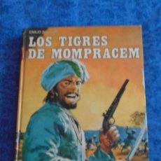 Libros antiguos: LIBRO LOS TIGRES DE MOMPRACEM EMILIO SALGARI CLASICOS DE LA JUVENTUD AVENTURAS TAPA DURA SANDOKAN. Lote 248288835