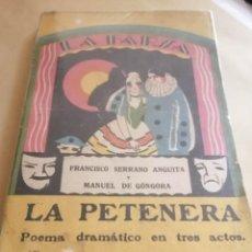 Libros antiguos: LIBRO TEATRO LA PETENERA LA FARSA 24 DE MARZO DE 1928. Lote 251025410