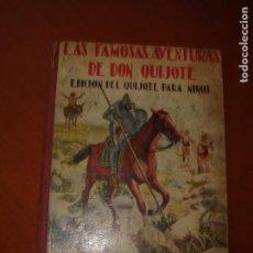 Libri antichi: LAS FAMOSAS AVENTURAS DE DON QUIJOTE - EDICIÓN PARA NIÑOS ILUSTRADA CON 49 GRABADOS. Lote 253968255