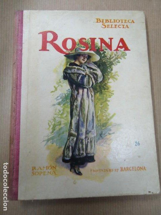 ROSINA 1936 BIBLIOTECA SELECTA DE SOPENA CON 74 PÁGINAS ILUSTRADO ENCUADERNACIÓN ORIGINAL EN CARTONÉ (Libros Antiguos, Raros y Curiosos - Literatura Infantil y Juvenil - Novela)