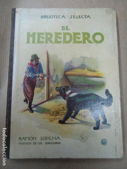 EL HERDERO 1934 BIBLIOTECA SELECTA DE SOPENA CON 74 PÁGINAS ILUSTRADO ENCUADERNACIÓN ORIGINAL EN CAR (Libros Antiguos, Raros y Curiosos - Literatura Infantil y Juvenil - Novela)