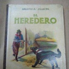 Libros antiguos: EL HERDERO 1934 BIBLIOTECA SELECTA DE SOPENA CON 74 PÁGINAS ILUSTRADO ENCUADERNACIÓN ORIGINAL EN CAR. Lote 254350370