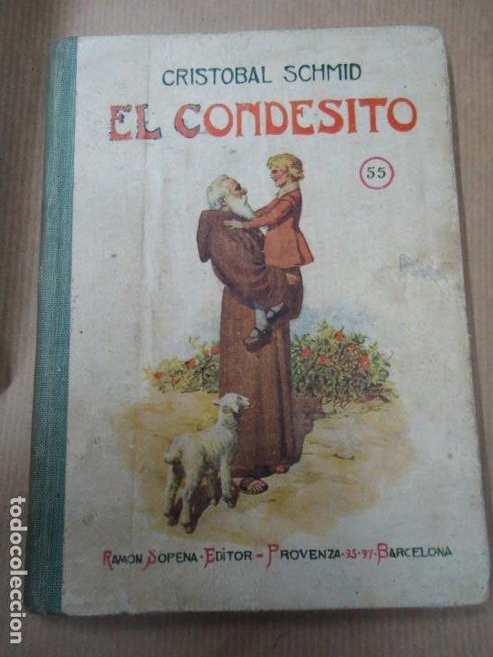 EL CONDESITO 1941 CRISTOBAL SCHID BIBLIOTECA SELECTA DE SOPENA CON 78 PÁGINAS ILUSTRADO ENCUADERNACI (Libros Antiguos, Raros y Curiosos - Literatura Infantil y Juvenil - Novela)