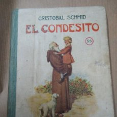 Libros antiguos: EL CONDESITO 1941 CRISTOBAL SCHID BIBLIOTECA SELECTA DE SOPENA CON 78 PÁGINAS ILUSTRADO ENCUADERNACI. Lote 254353135