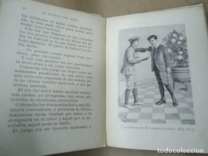 Libros antiguos: LA FUERZA DEL BIEN 1934 BIBLIOTECA SELECTA DE SOPENA CON 78 PÁGINAS ILUSTRADO ENCUADERNACIÓN ORIGINA - Foto 4 - 254353595