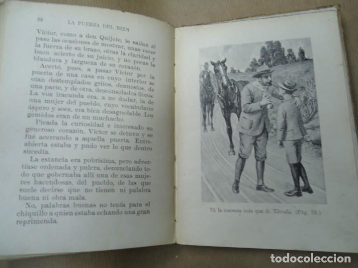 Libros antiguos: LA FUERZA DEL BIEN 1934 BIBLIOTECA SELECTA DE SOPENA CON 78 PÁGINAS ILUSTRADO ENCUADERNACIÓN ORIGINA - Foto 5 - 254353595