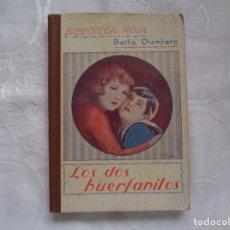 Libros antiguos: Mª BERTA QUINTERO Y ESCUDERO. LOS DOS HUERFANITOS. 1929. PRIMERA EDICIÓN.. Lote 254442210