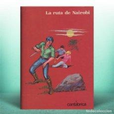 Libros antiguos: LA RUTA DE NAIROBI. Lote 254451920
