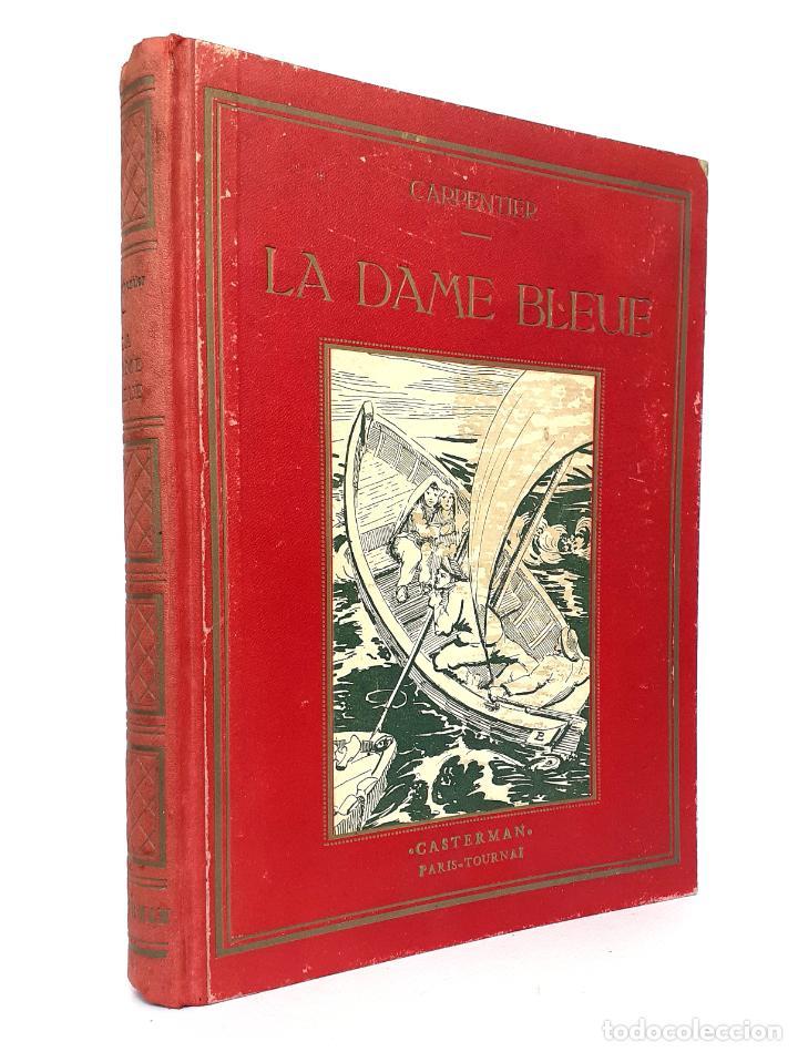 1900 - ANTIGUA NOVELA INFANTIL ILUSTRADA - LA DAMA AZUL - EMILIE CARPENTIER - 28 X 21 CM. (Libros Antiguos, Raros y Curiosos - Literatura Infantil y Juvenil - Novela)