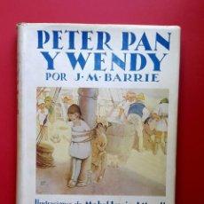 Libros antiguos: PETER PAN Y WENDY - 1934 - EDITORIAL JUVENTUD. Lote 255337480