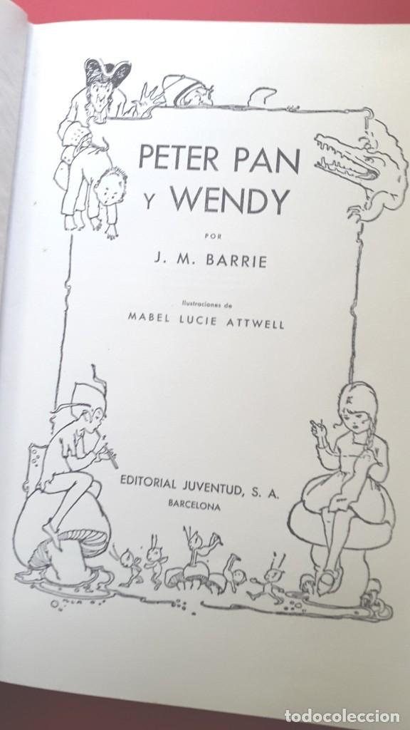Libros antiguos: PETER PAN Y WENDY - 1935 - EDITORIAL JUVENTUD - EDICIÓN DE LUJO. - Foto 3 - 255337480