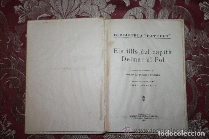 Libros antiguos: LOTE DE 8 NOVELAS DE LA BIBLIOTECA PATUFET. FOLCH Y TORRES. EDIT. BAGUÑA. 1919. - Foto 4 - 255933505