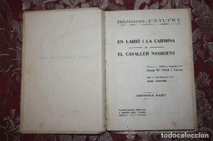 Libros antiguos: LOTE DE 8 NOVELAS DE LA BIBLIOTECA PATUFET. FOLCH Y TORRES. EDIT. BAGUÑA. 1919. - Foto 6 - 255933505