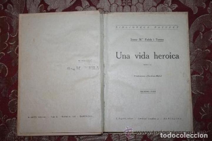 Libros antiguos: LOTE DE 8 NOVELAS DE LA BIBLIOTECA PATUFET. FOLCH Y TORRES. EDIT. BAGUÑA. 1919. - Foto 12 - 255933505