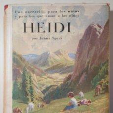 Libros antiguos: SPYRI, JUANA - HEIDI - BARCELONA 1935 - ILUSTRADO. Lote 260855125