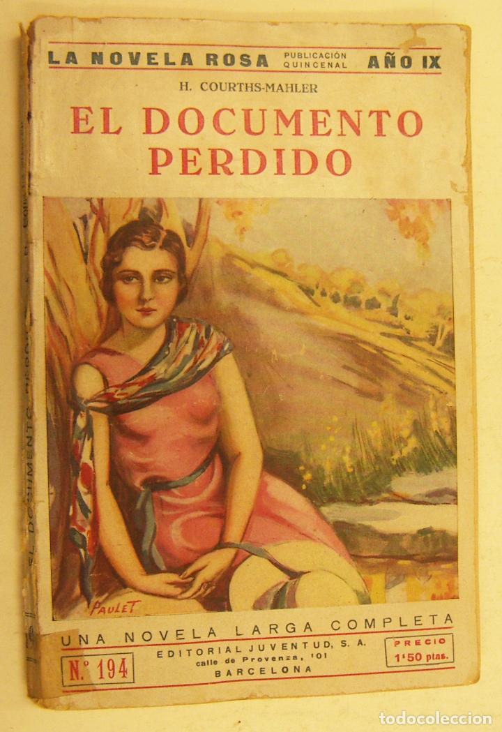 EL DOCUMENTO PERDIDO H.COURTHS MAHLER 1ª EDICION LA NOVELA ROSA 127 PAGS BARCELONA 1932 (Libros Antiguos, Raros y Curiosos - Literatura Infantil y Juvenil - Novela)