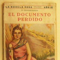 Libros antiguos: EL DOCUMENTO PERDIDO H.COURTHS MAHLER 1ª EDICION LA NOVELA ROSA 127 PAGS BARCELONA 1932. Lote 262782175