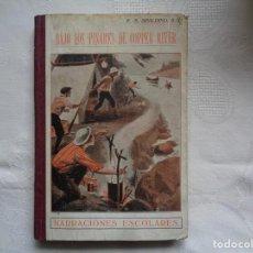 Libros antiguos: P. ENRIQUE S. SPALDING, S. J. BAJO LOS PINARES DE COPPER RIVER. 1925.. Lote 263079210