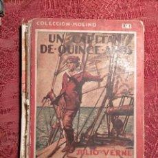 Libros antiguos: UN CAPITAN DE QUINCE AÑOS POR JULIO VERNE COLECCION MOLINO PRIMERA EDICION 1934. Lote 264472504