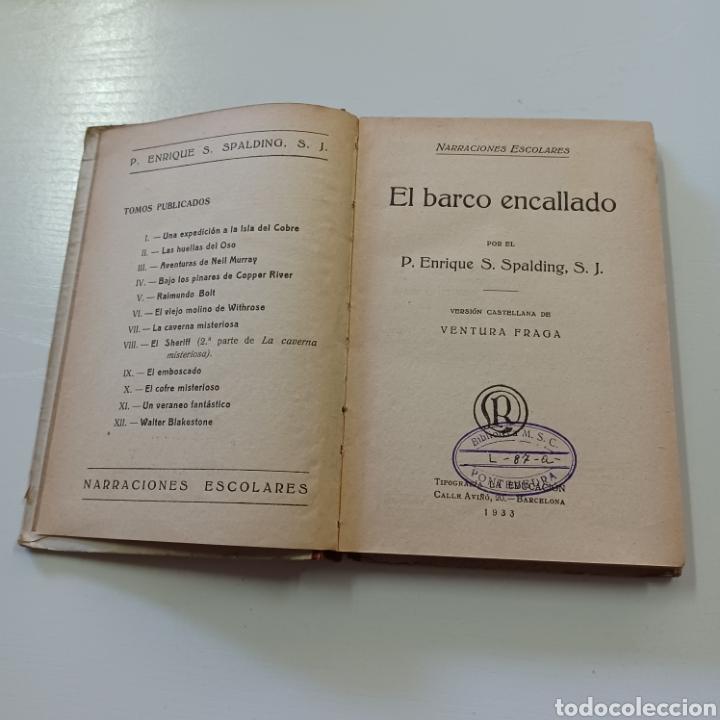 Libros antiguos: EL BARCO ENCALLADO - P. ENRIQUE S. SPALDING 1933 NARRACIONES ESCOLARES - Foto 3 - 267871749